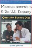 Mexican Americans and the U. S. Economy 9780816519774