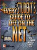 Every Student's Guide to Life on the Net 9780072929775