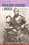 Postslavery Literatures in the Americas 9780813919775