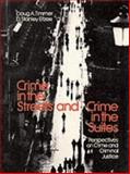 Crime in the Streets and Crime in the Suites 9780205119776