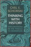 Thinking with History 9780691059778