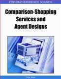 Comparison-Shopping Services and Agent Designs 9781599049786