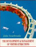The Development and Management of Visitor Attractions 9780750619790