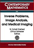 Inverse Problems, Image Analysis, and Medical Imaging 9780821829790