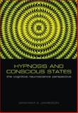 Hypnosis and Conscious States 9780198569794