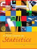A First Course in Statistics 9780131499799