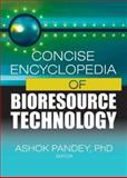 Concise Encyclopedia of Bioresource Technology 9781560229803