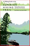 A Walking Guide to the Superior Hiking Trail 9780978599805