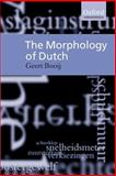 The Morphology of Dutch 9780198299806