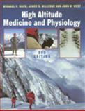 High Altitude Medicine and Physiology 9780340759806