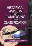 Historical Aspects of Cataloging and Classification 9780789019813