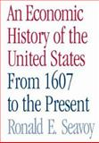 An Economic History of the United States 1st Edition