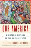 Our America 1st Edition