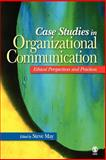 Case Studies in Organizational Communication 9780761929833