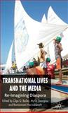 Transnational Lives and the Media 9780230019836