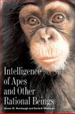 Intelligence of Apes and Other Rational Beings 9780300099836