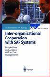 Inter-Organizational Cooperation with SAP Systems 9783540669838