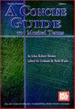 A Concise Guide to Musical Terms 9780786649846