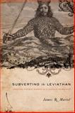 Subverting the Leviathan 9780231139847
