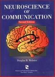 Neuroscience of Communication 9781565939851