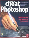 How to Cheat in Photoshop 9780240519852