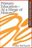 Primary Education - At a Hinge of History? 9780750709859