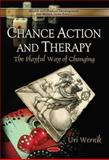 Chance Action and Therapy 9781611229875