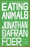 Eating Animals 0th Edition