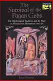 The Survival of the Pagan Gods 9780691029887