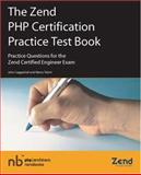 The Zend PHP Certification Practice Test Book 9780973589887