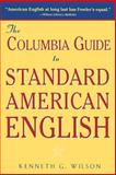 The Columbia Guide to Standard American English 9780231069892