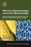 What Can Nanotechnology Learn from Biotechnology? 9780123739902