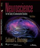 Neuroscience for the Study of Communicative Disorders 3rd Edition