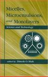 Micelles, Microemulsions, and Monolayers 9780824799908