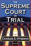 The Supreme Court on Trial 9780202309927