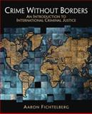 Crime Without Borders 1st Edition