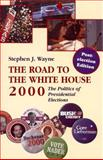 The Road to the White House, 2000 9780312239930