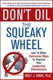 Don't Oil the Squeaky Wheel 9780071429931