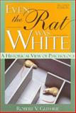 Even the Rat Was White 2nd Edition