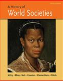 A History of World Societies, Combined Volume 10th Edition