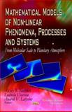 Mathematical Models of Non-linear Phenomena, Processes and Systems 9781608769940