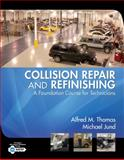 Collision Repair and Refinishing 9781401889944