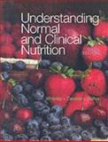 Understanding Normal and Clinical Nutrition 9780534589950