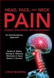 Head, Face, and Neck Pain Science, Evaluation, and Management 9780470049952