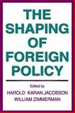 The Shaping of Foreign Policy 9780202309958