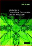 Introduction to Conventional Transmission Electron Microscopy 9780521629959