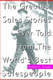 The Greatest Sales Stories Ever Told 9780070579972