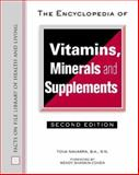 The Encyclopedia of Vitamins, Minerals, and Supplements 9780816049981