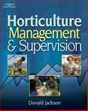 Horticulture Management and Supervision 9781418039981