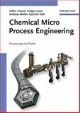 Chemical Micro Process Engineering 9783527309986